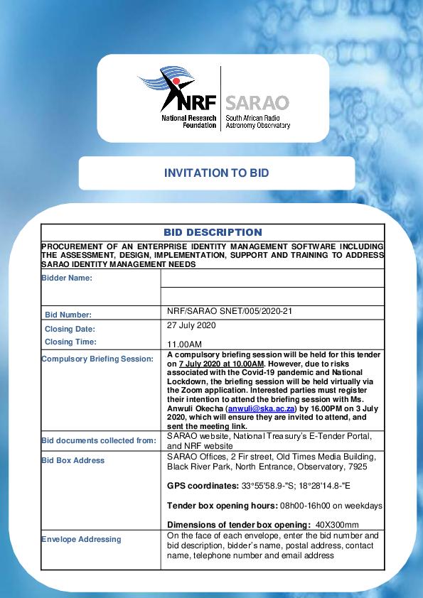 NRF-SARAO-SNET-005-2020-21-PROCUREMENT-OF-AN-ENTERPRISE-IDENTITY-MANAGEMENT-SOFTWARE-INCLUDING-THE-ASSESSMENT-DESIGN-IMPLEMENTATION-SUPPORT.pdf